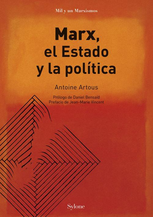 Repensar La Teoría Marxista Del Estado La Obra De Antoine